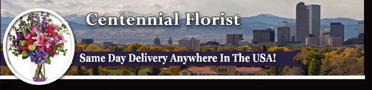 Centennial Colorado Florist